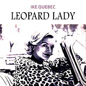 Leopard Lady by Ike Quebec