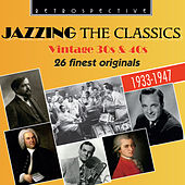 Jazzing the Classics by Various Artists