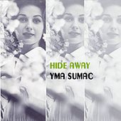 Hide Away von Yma Sumac