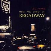 Meet And Greet On Broadway de Leo Ferre