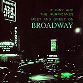 Meet And Greet On Broadway de Johnny & The Hurricanes