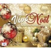 Vive Noël (Les 100 plus belles chansons) by Various Artists