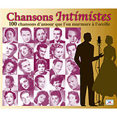 Chansons intimistes, 100 chansons d'amour que l'on murmure à l'oreille von Various Artists
