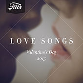Love Songs (Valentines Day 2015) Streaming Only by Various Artists