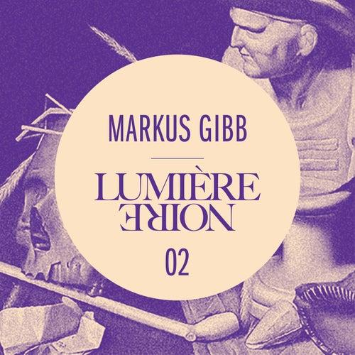 Lumière noire 02 - EP by Markus GIBB