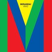 Miranda! Vivo by Miranda!