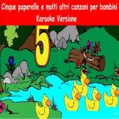 Cinque paperelle e molti altri canzoni per bambini (Karaoke Versione) von YLEE Kids
