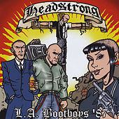 L.A. Bootboys by Headstrong