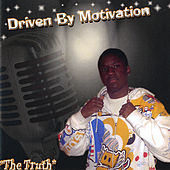 Driven By Motivation de TRUTH