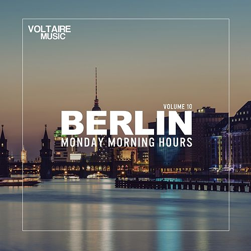Berlin - Monday Morning Hours #10 by Various Artists