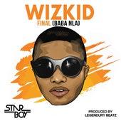 Final (Baba Nla) - Single de WizKid