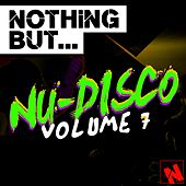 Nothing But... Nu-Disco, Vol. 7 - EP de Various Artists