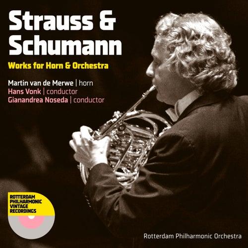 Strauss & Schumann: Works for Horn & Orchestra by Martin Van De Merwe