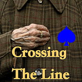 Crossing The Line by Various Artists