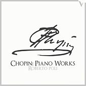 Chopin: Piano Works by Various Artists