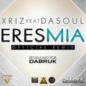 Eres mia (feat. Dasoul) von Xriz