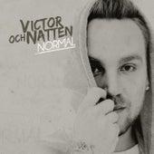 Normal by Victor och Natten