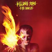 Fire Dances de Killing Joke