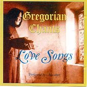Gregorian Chants ( Love Songs ) de Auscultate