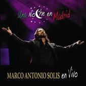 Una Noche En Madrid de Marco Antonio Solis