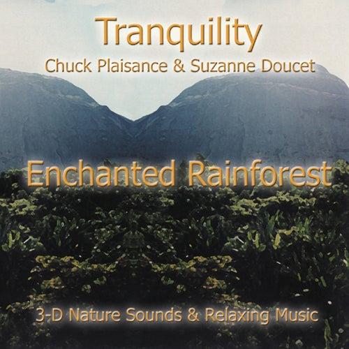 Enchanted Rainforest by Suzanne Doucet & Chuck Plaisance