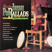 The Great Irish Pub Ballads Collection by Various Artists