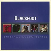 Original Album Series by Blackfoot