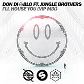 I'll House You (VIP Mix) de Don Diablo