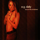 Love In the Shadows by E.G. Daily