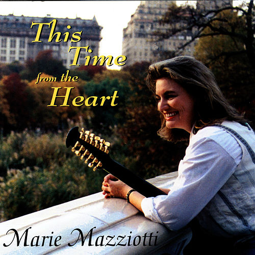This Time From the Heart by Marie Mazziotti
