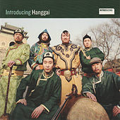 Introducing Hanggai de Hanggai