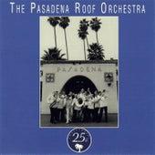 Pasadena - 25th Anniversary Album by The Pasadena Roof Orchestra