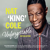 Unforgettable - The Collection von Nat King Cole
