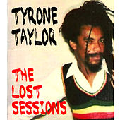 Lost Sessions of the Reggae Legend fra Tyrone Taylor