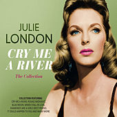 Cry Me a River: The Collection von Julie London