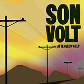 Afterglow 61 EP by Son Volt