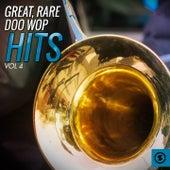 Great, Rare Doo Wop Hits, Vol. 4 von Various Artists