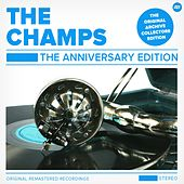 The Anniversary Edition by The Champs