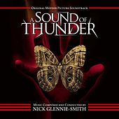A Sound of Thunder (Original Motion Picture Soundtrack) by Nick Glennie-Smith