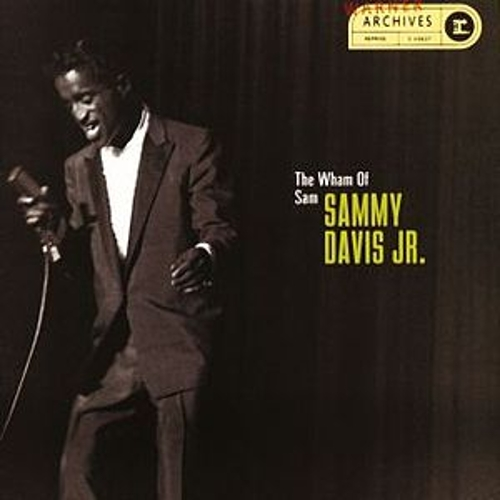 The Wham Of Sam: Sammy Davis, Jr. by Sammy Davis, Jr.