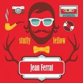 Stuffy Fellow de Jean Ferrat