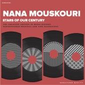 Stars Of Our Century von Nana Mouskouri