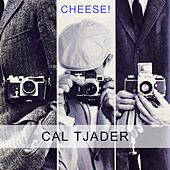 Cheese by Cal Tjader