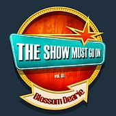 THE SHOW MUST GO ON with Blossom Dearie, Vol. 1 by Blossom Dearie