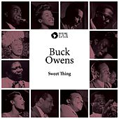 Sweet Thing by Buck Owens