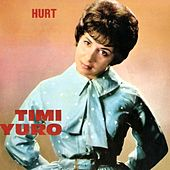 Hurt by Timi Yuro