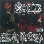 Still on My Grind Remastered by Soope