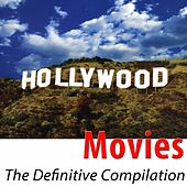 Movies - The Definitive Compilation (54 Classic Hits Remastered) de Hollywood Pictures Orchestra