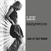 Look At That Woman von Lee Hazlewood