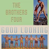Good Looking by The Brothers Four
